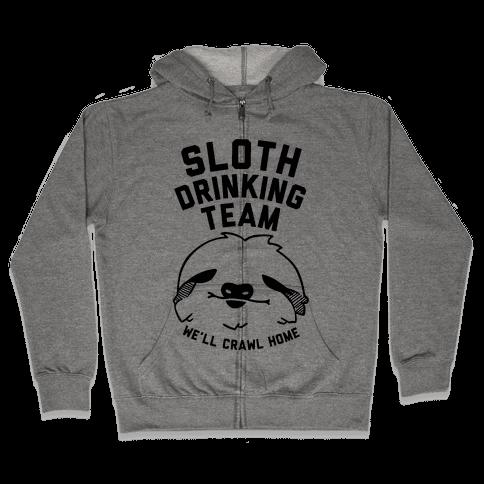 Sloth Drinking Team Zip Hoodie