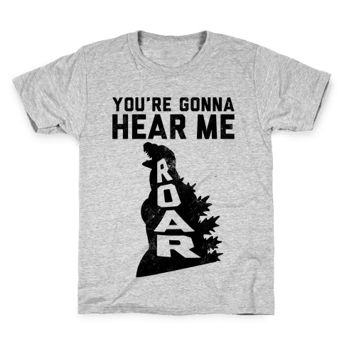You're Gonna Hear Me Roar (Vintage) Kids T-Shirt