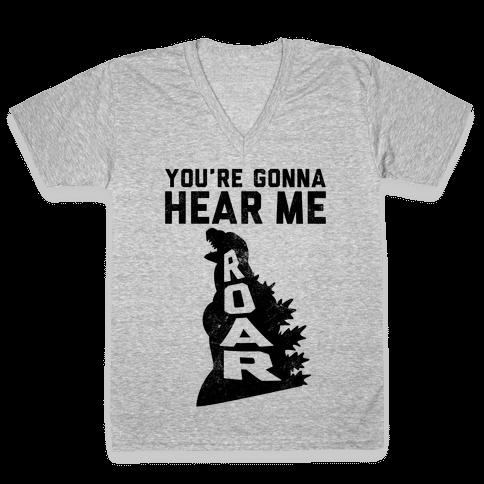 You're Gonna Hear Me Roar (Vintage) V-Neck Tee Shirt