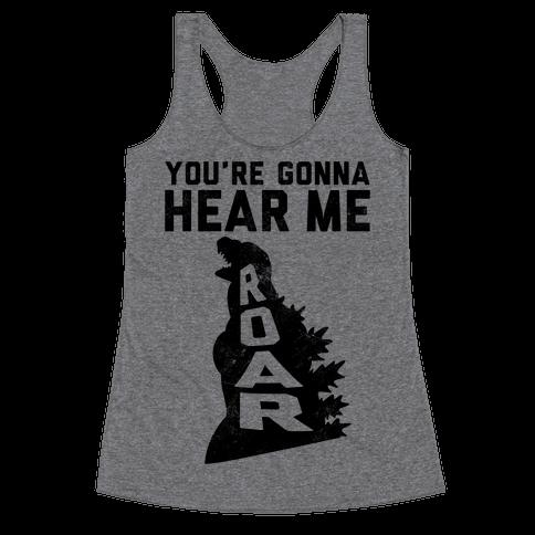 You're Gonna Hear Me Roar (Vintage) Racerback Tank Top