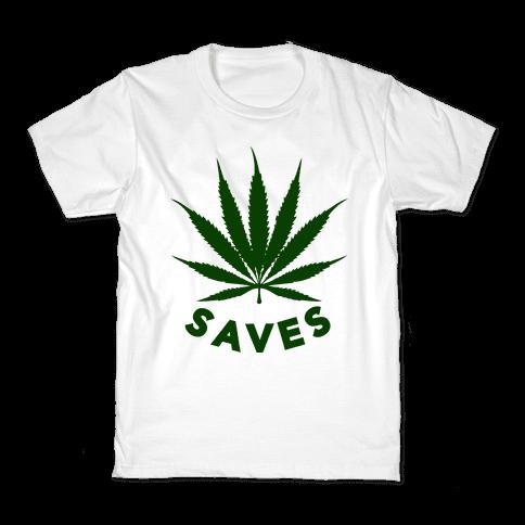 Weed Saves Kids T-Shirt