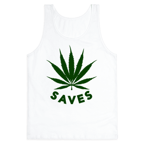 Weed Saves Tank Top
