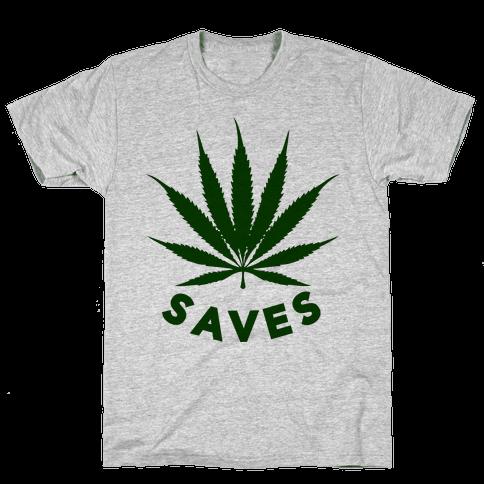 Weed Saves Mens T-Shirt
