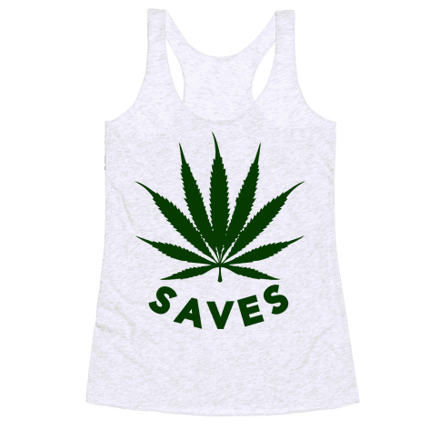 Weed Saves Racerback Tank Top