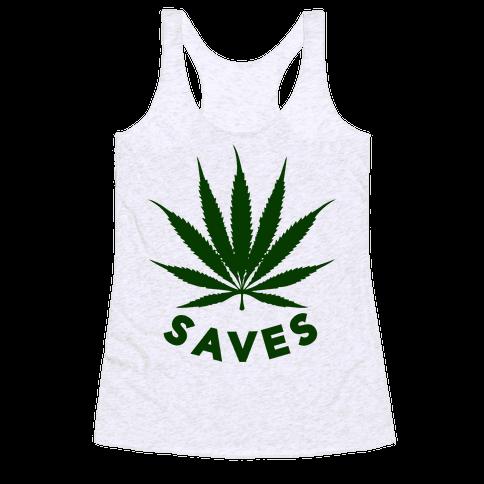 Weed Saves Racerback Tank Top