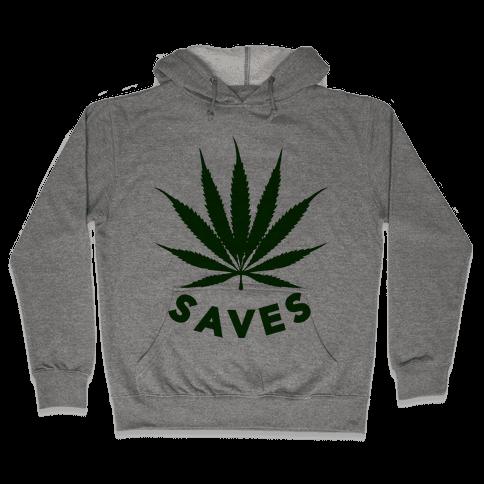 Weed Saves Hooded Sweatshirt