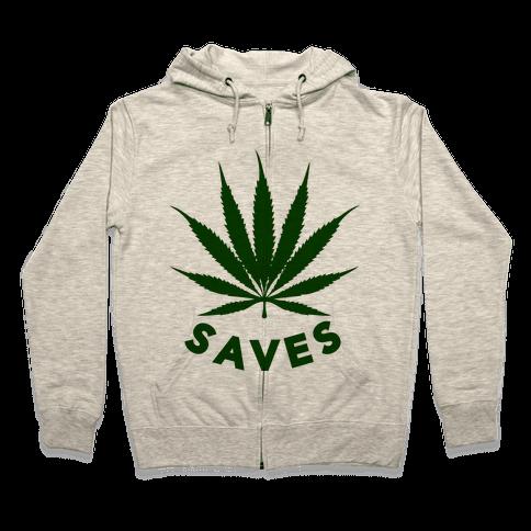 Weed Saves Zip Hoodie