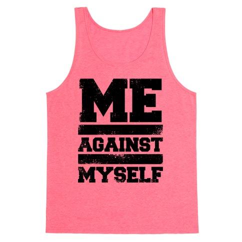 Me Against Myself Tank Top