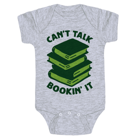 Can't Talk, Bookin' It Baby Onesy