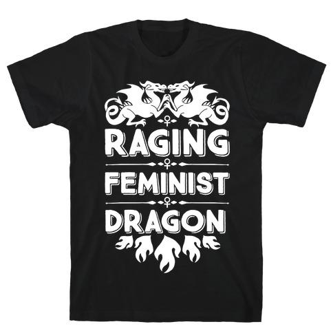 Raging Feminist Dragon T-Shirt