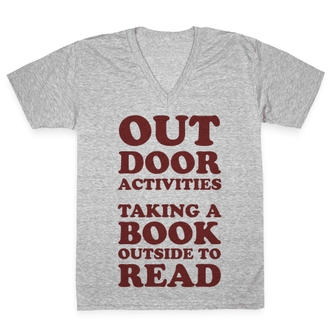 Outdoor Activities Taking A Book Outside To Read V-Neck Tee Shirt