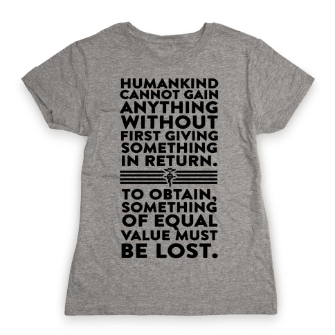 The First Law of Alchemy Womens T-Shirt