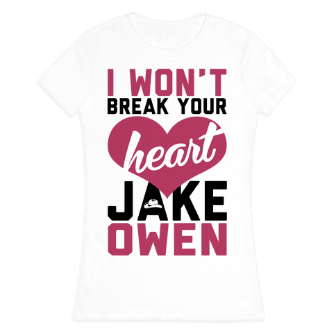 Don't Break His Heart Womens T-Shirt