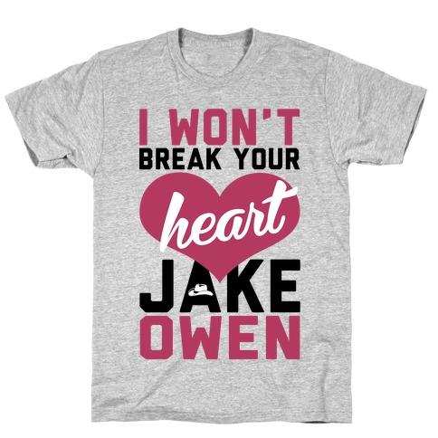 Don't Break His Heart T-Shirt