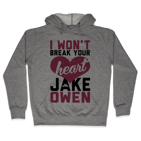 Don't Break His Heart Hooded Sweatshirt