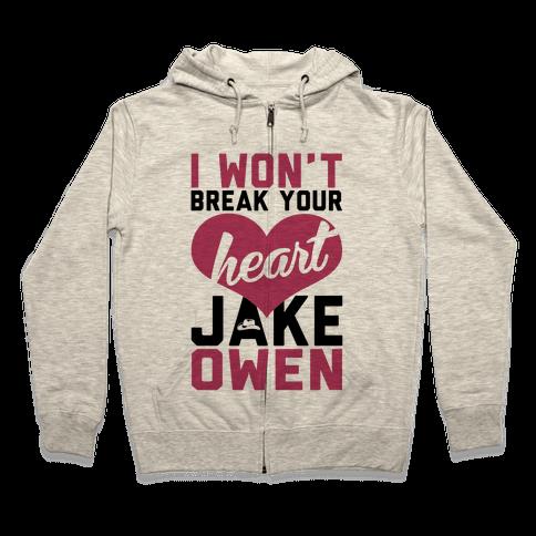 Don't Break His Heart Zip Hoodie