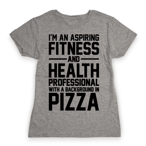 Professional Pizza Trainer Womens T-Shirt