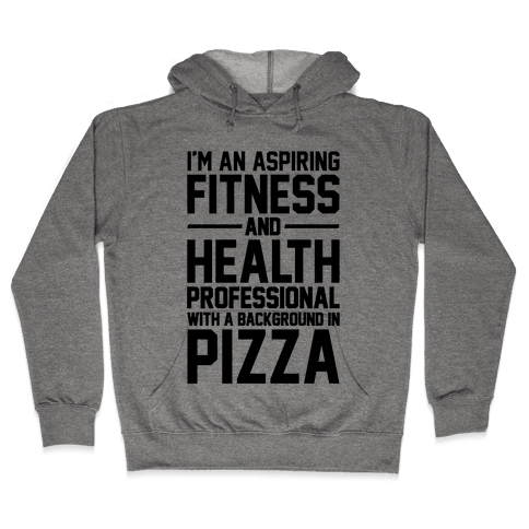 Professional Pizza Trainer Hooded Sweatshirt