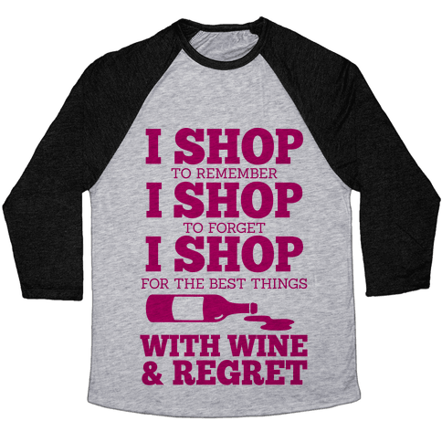 Shop With Wine Baseball Tee