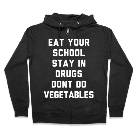 Eat Your School and Stay in Drugs, Bad Advice Zip Hoodie