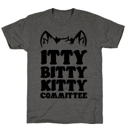 Itty Bitty Kitty Committee T-Shirt