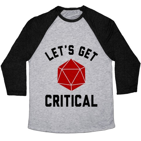 Let's Get Critical Baseball Tee