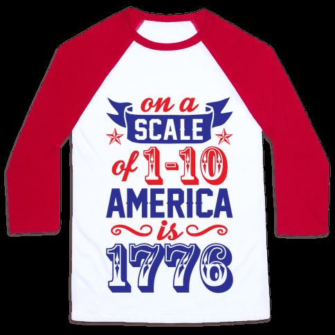 America Is 1776 Baseball Tee