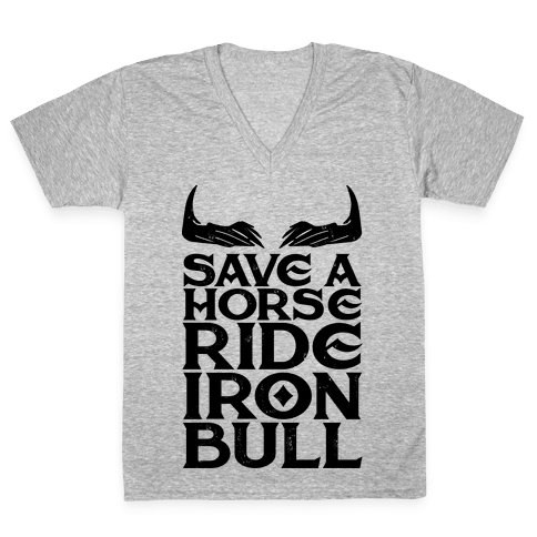 Save a Horse Ride Iron Bull V-Neck Tee Shirt