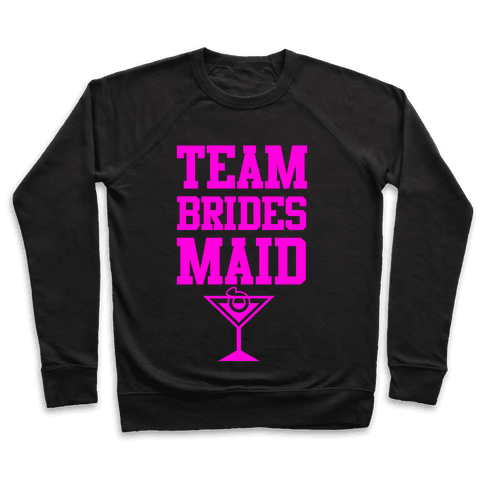 Team Bridesmaid Pullover
