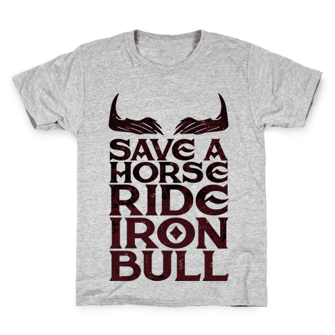 Save a Horse Ride Iron Bull Kids T-Shirt