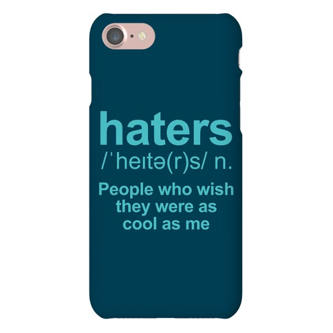 Haters Definition Phone Case