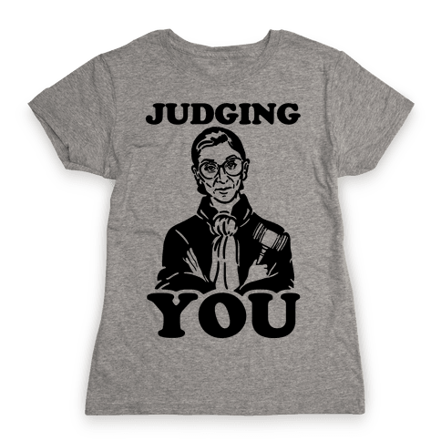 Judging You Womens T-Shirt