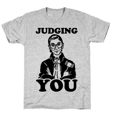 Judging You T-Shirt