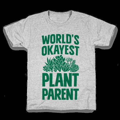 Worlds Okayest Plant Parent Kids T-Shirt