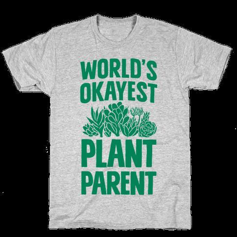 Worlds Okayest Plant Parent Mens T-Shirt