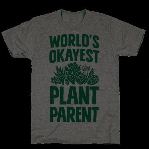 Worlds Okayest Plant Parent