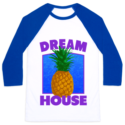 Dream House Baseball Tee