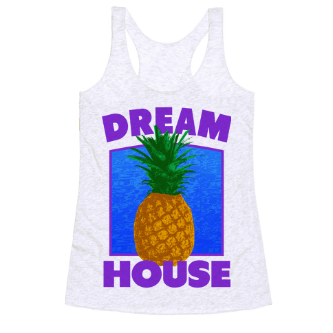 Dream House Racerback Tank Top