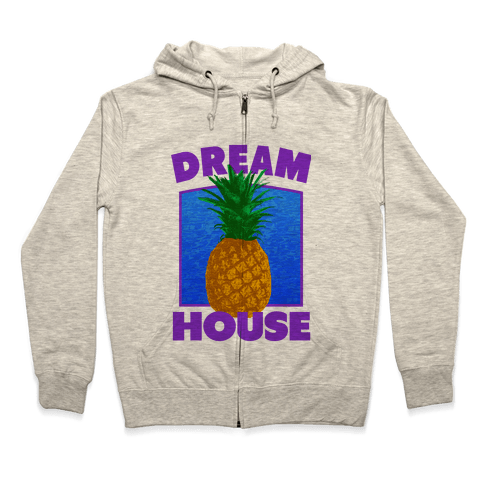 Dream House Zip Hoodie
