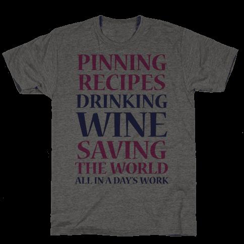 Pinning Recipes, Drinking Wine, Saving The World