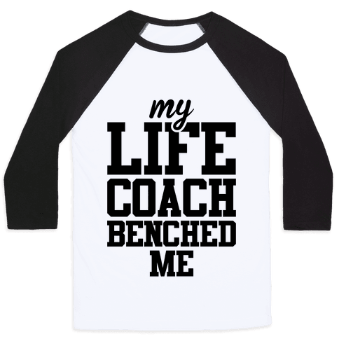 My Life Coach Benched Me