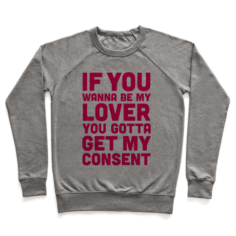 If You Wanna Be My Lover Pullover