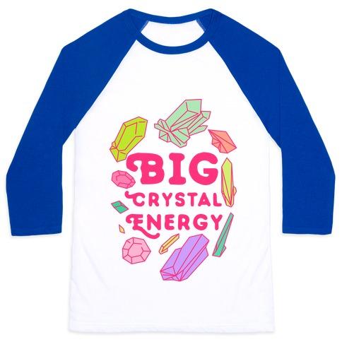 Big Crystal Energy Baseball Tee