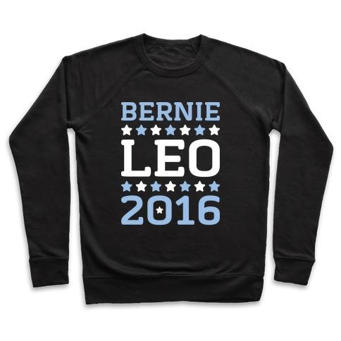 Bernie / Leo 2016 Parody Pullover