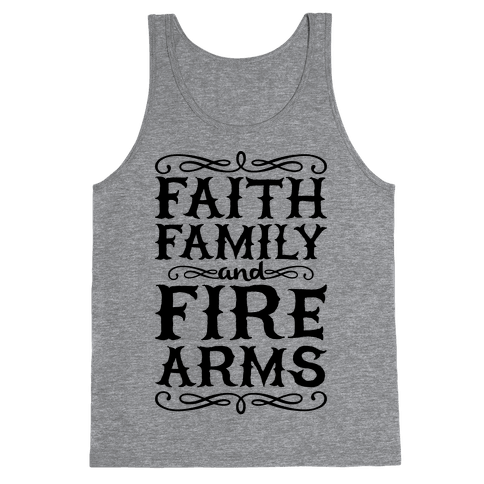 Faith, Family, And Firearms Tank Top