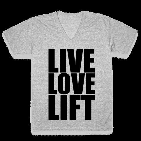 Live Love Lift V-Neck Tee Shirt
