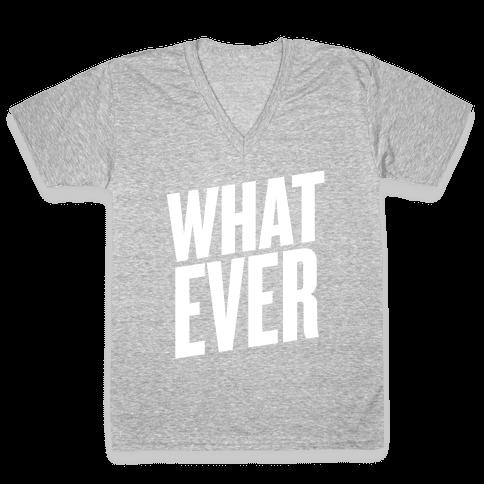 Whatever V-Neck Tee Shirt