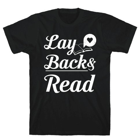 Lay Back And Read Mens T-Shirt
