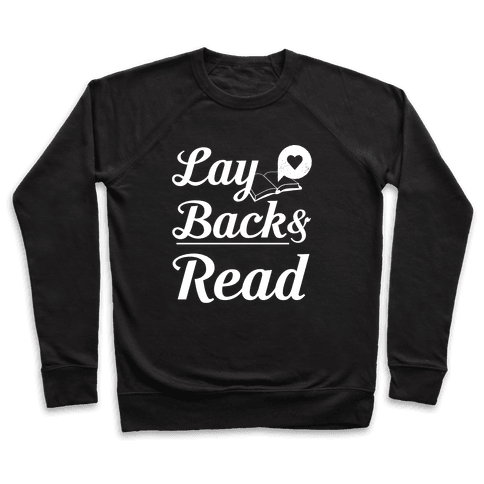 Lay Back And Read Pullover