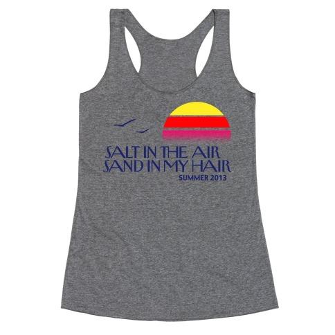 bab1eeef Salt in the Air, Sand in my Hair Racerback Tank   LookHUMAN